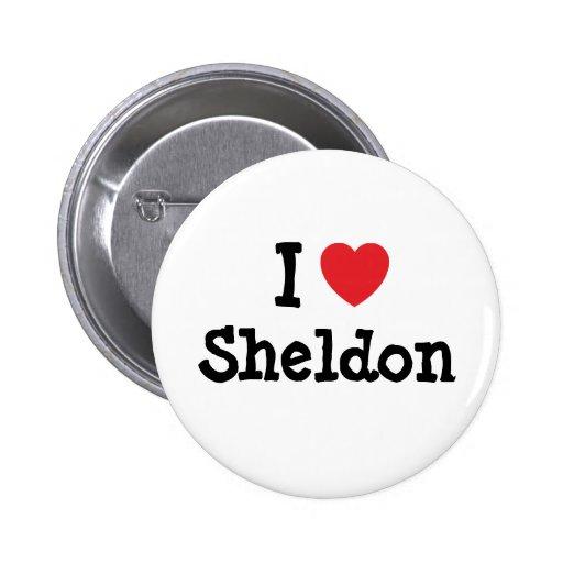 Amo el personalizado del corazón de Sheldon person Pins