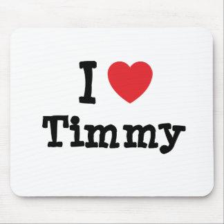 Amo el personalizado del corazón de Timmy personal Alfombrilla De Ratones