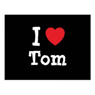 Amo el personalizado del corazón de Tom personaliz Tarjeta Postal