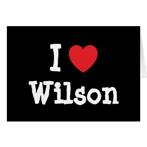 Amo el personalizado del corazón de Wilson persona Tarjeta De Felicitación