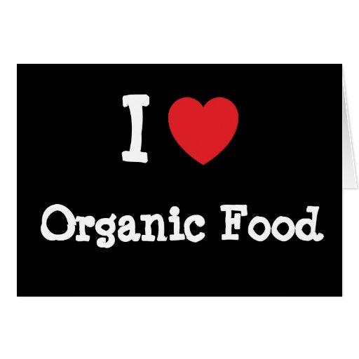 Amo el personalizado del corazón del alimento biol tarjeta de felicitación