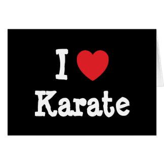 Amo el personalizado del corazón del karate person tarjeta de felicitación