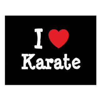 Amo el personalizado del corazón del karate tarjeta postal