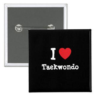 Amo el personalizado del corazón del Taekwondo per Pin Cuadrado