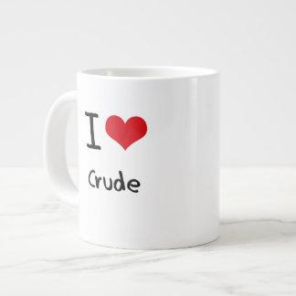 Amo el petróleo bruto tazas jumbo