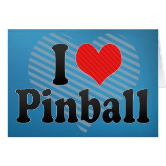 Amo el pinball tarjeta de felicitación