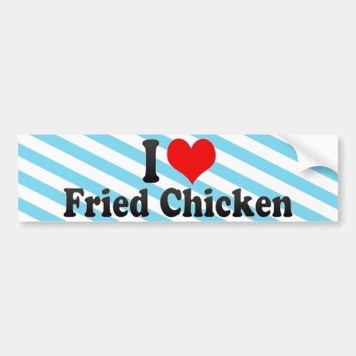 Amo el pollo frito etiqueta de parachoque