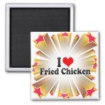 Amo el pollo frito iman de nevera