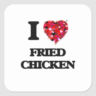 Amo el pollo frito pegatina cuadrada