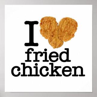 Amo el pollo frito póster