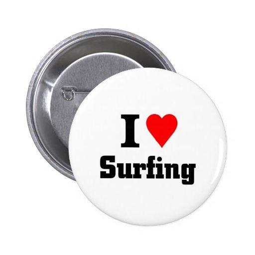 Amo el practicar surf pin redondo de 2 pulgadas