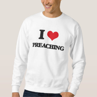 Amo el predicar sudadera