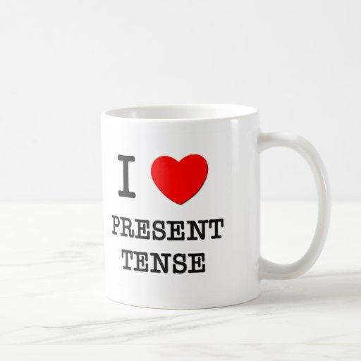 Amo el presente taza de café