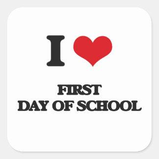AMO el primer día de la escuela Calcomanías Cuadradas