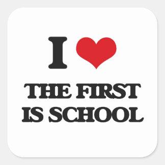 Amo el primer soy escuela pegatina cuadrada