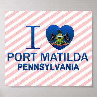 Amo el puerto Matilda, PA Poster