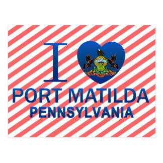Amo el puerto Matilda, PA Tarjeta Postal