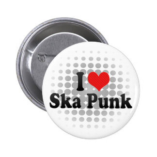 Amo el punk de Ska Pin Redondo De 2 Pulgadas