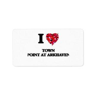 Amo el punto de la ciudad en Arkhaven Maryland Etiqueta De Dirección