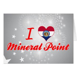 Amo el punto mineral, Missouri Tarjeta De Felicitación