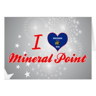 Amo el punto mineral, Wisconsin Tarjeta De Felicitación