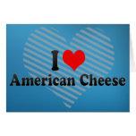 Amo el queso americano tarjetón
