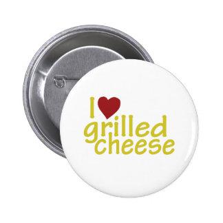 Amo el queso asado a la parrilla pin redondo de 2 pulgadas