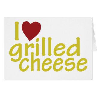Amo el queso asado a la parrilla tarjeta de felicitación