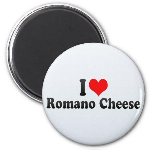 Amo el queso de romano imán para frigorífico