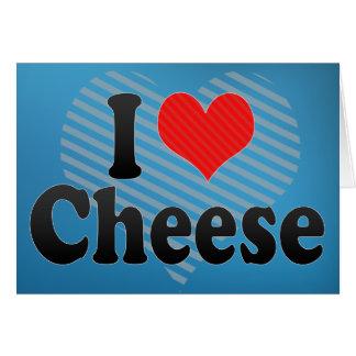 Amo el queso tarjeta de felicitación