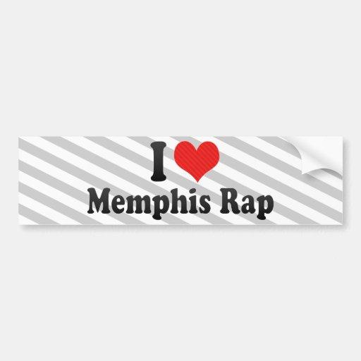 Amo el rap de Memphis Pegatina De Parachoque