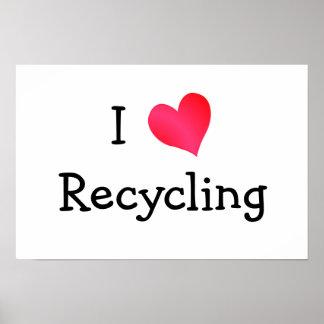 Amo el reciclar póster