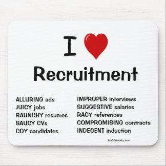 ¡Amo el reclutamiento - razones muy groseras por l Alfombrillas De Ratón