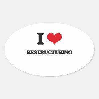 Amo el reestructurar pegatina ovalada