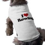Amo el remar camisas de mascota