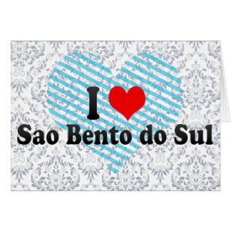 Amo el sao Bento hago Sul, el Brasil Felicitación