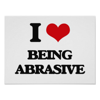Amo el ser abrasivo poster
