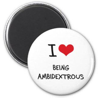 Amo el ser ambidextro iman