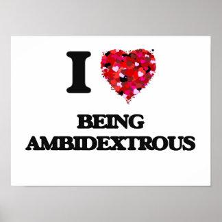 Amo el ser ambidextro póster