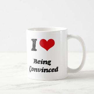 Amo el ser convencido tazas de café