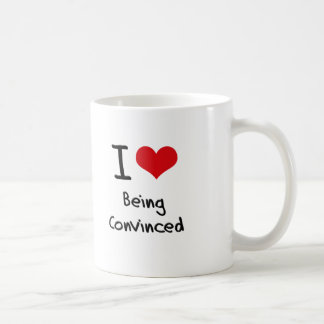 Amo el ser convencido taza de café