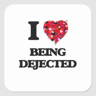Amo el ser Dejected Pegatina Cuadrada
