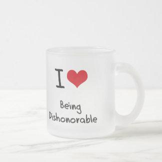 Amo el ser deshonroso tazas de café