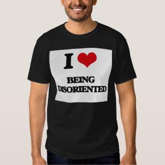 Amo el ser desorientado camisas