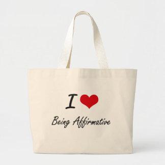 Amo el ser diseño artístico afirmativo bolsa tela grande