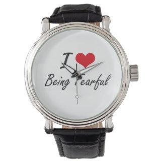 Amo el ser diseño artístico temeroso relojes de pulsera