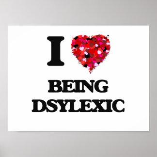 Amo el ser Dsylexic Póster