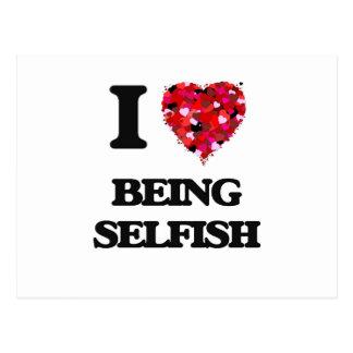 Amo el ser egoísta postal