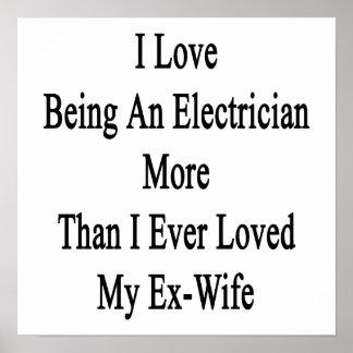 Amo el ser electricista más que amé nunca impresiones