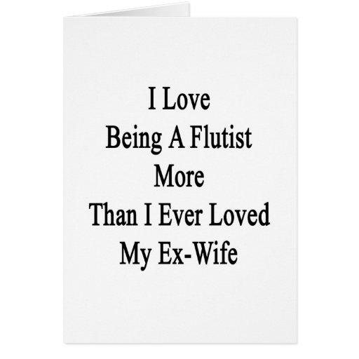 Amo el ser flautista más que amé nunca mi E Tarjetón
